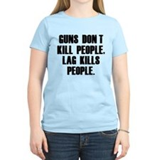 Lag Kills People T-Shirt