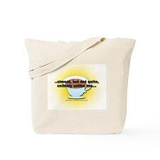 ALMOST UNLIKE TEA Tote Bag