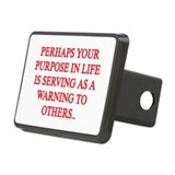 Your purpose in life... Rectangular Hitch Cover