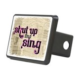 Shut Up and Sing Rectangular Hitch Coverle)