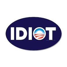Obama Idiot Parody 38.5 x 24.5 Oval Wall Peel