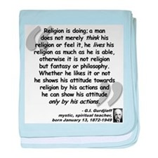 Gurdjieff Religion Quote baby blanket