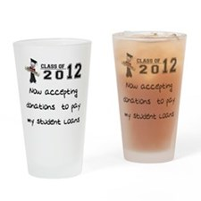 Student Loan 2012 Drinking Glass