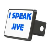 I Speak Jive Rectangular Hitch Cover