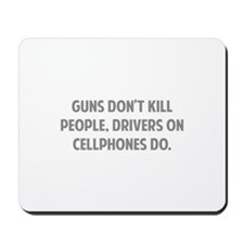 Guns don't kill people Mousepad