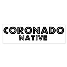 Coronado Native Bumper Bumper Sticker