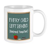 Retired Teacher Small Mugs