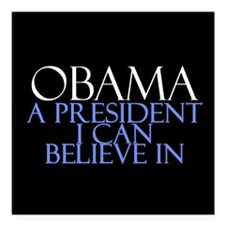 "Believe in President Obama Square Car Magnet 3"" x"