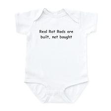 Real Rat Rod Are Built Not Bought Infant Bodysuit