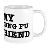 I love my Kung-fu Girlfriend Small Mug