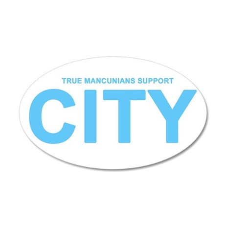 True Mancunians Support City 22x14 Oval Wall Peel