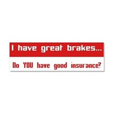 Great Breaks Good Insurance Car Magnet 10 x 3