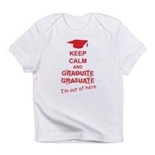 Keep Calm Graduate Infant T-Shirt