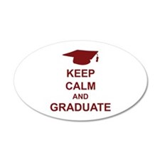 Keep Calm and Graduate 38.5 x 24.5 Oval Wall Peel