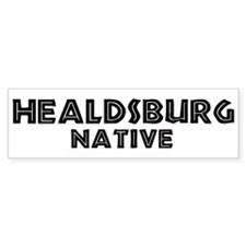 Healdsburg Native Bumper Bumper Sticker