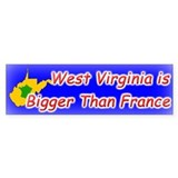 West Virginia Bigger Than France Bumper Bumper Sticker