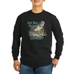 Bass not Rainbow Long Sleeve Dark T-Shirt