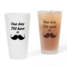 One Day I'll Have A Mustache Drinking Glass