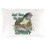 Bass not slimers Pillow Case