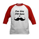 One Day I'll Have A Mustache Tee