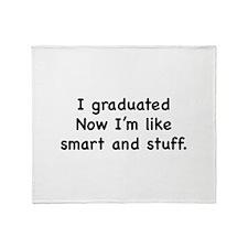 I Graduated Throw Blanket