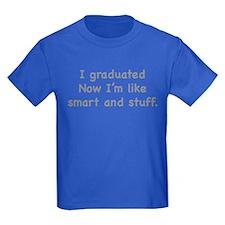 I Graduated T