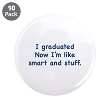 "I Graduated 3.5"" Button (10 pack)"