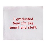 I Graduated Throw Blanket