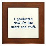 I Graduated Framed Tile