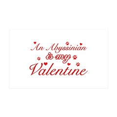 An Abyssinian is my Valentine 38.5 x 24.5 Wall Pee