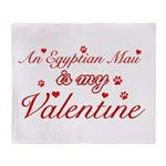 An Egyptian Mau is my Valentine Throw Blanket