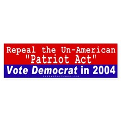 Repeal Patriot Act Bumper Sticker