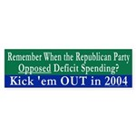 Deficits -- Kick 'em OUT Bumper Sticker