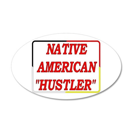 Native American Hustler 22x14 Oval Wall Peel