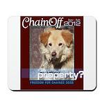 Chain Off 2012 Logo Mousepad
