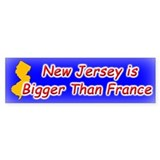 New Jersey Bigger Than France Bumper Bumper Sticker