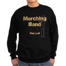 Marching Band That is All Sweatshirt (dark)