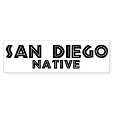 San Diego Native Bumper Bumper Sticker