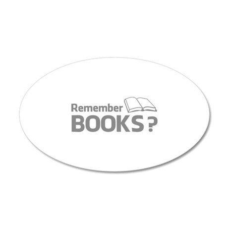 Remember Books ? 22x14 Oval Wall Peel