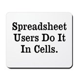 Funny Spreadsheet Slogan Mousepad