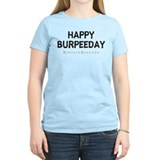 HAPPY BURPEEDAY - WHITE.psd T-Shirt