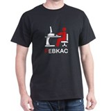 PEBKAC T-Shirt