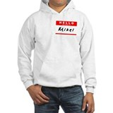 Mikel, Name Tag Sticker Hoodie Sweatshirt