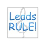 leads rule.png Square Sticker 3