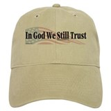 In God We Still Trust Baseball Cap