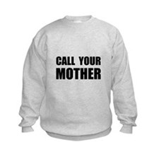 Call Your Mother Black.png Sweatshirt