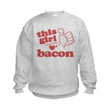 Girl Loves Bacon Sweatshirt