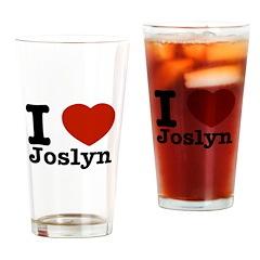 I love Joslyn Drinking Glass