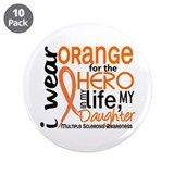 Hero In Life 2 MS 3.5&quot; Button (10 pack)