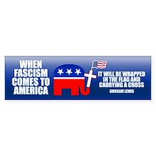 WHEN FASCISM COMES Bumper Bumper Sticker